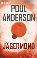 Poul Anderson: Jägermond ★★★