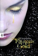 Carrie Jones: Finsteres Gold ★★★★★
