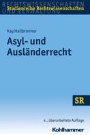 Kay Hailbronner: Asyl- und Ausländerrecht