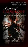 Victoria M. Castle: A song of Catastrophe ★★★