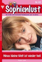 Sophienlust 107 – Familienroman - Ninas kleine Welt ist wieder heil