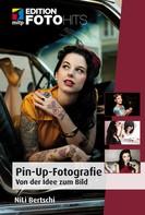 Daniela Nili Bertschi: Pin-Up-Fotografie
