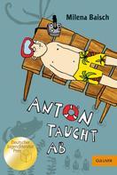 Milena Baisch: Anton taucht ab ★★★★
