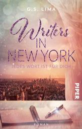 Writers in New York - Jedes Wort ist für Dich