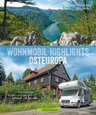 Stefanie Rickenbacher: Wohnmobil-Highlights Osteuropa. Die schönsten Routen zwischen dem Baltikum und Albanien.