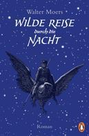 Walter Moers: Wilde Reise durch die Nacht ★★★★