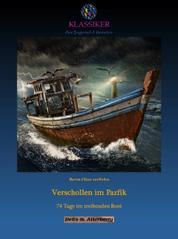 Verschollen im Pazifik - 74 Tage im treibenden Boot