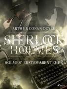 Arthur Conan Doyle: Holmes' erstes Abenteuer ★★★★