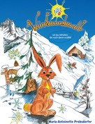 Maria-Antoinette Probsdorfer: Netti's Winterwunderwelt