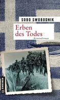 Sobo Swobodnik: Erben des Todes ★★★★
