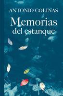 Antonio Colinas: Memorias del estanque