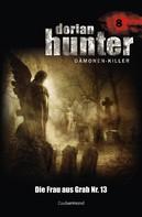 Ernst Vlcek: Dorian Hunter 8 - Die Frau aus Grab Nr. 13 ★★★★★