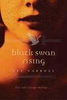 Lee Carroll: Black Swan Rising ★★★★