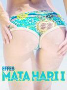 Effes: Mata Hari I