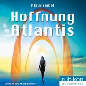 Hoffnung Atlantis - Die erste Menschheit 6
