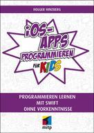 Holger Hinzberg: iOS-Apps programmieren für Kids ★★