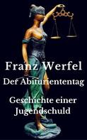 Franz Werfel: Der Abituriententag