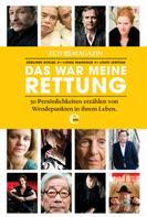Zeit Magazin: ZEITmagazin - Das war meine Rettung ★★★★
