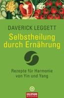 Daverick Leggett: Selbstheilung durch Ernährung ★★★