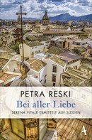 Petra Reski: Bei aller Liebe ★★★