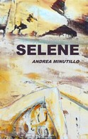 Andrea Minutillo: Selene