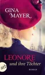 Leonore und ihre Töchter - Roman