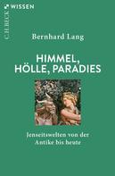 Bernhard Lang: Himmel, Hölle, Paradies
