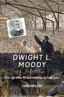 : Dwight L. Moody