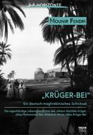 Mounir Fendri: Krüger-Bei