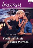 Cat Schield: Verlieb dich nie in einen Playboy! ★★★★