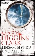Mary Higgins Clark: Einsam bist du und allein ★★★★