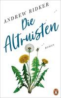 Andrew Ridker: Die Altruisten ★★★★