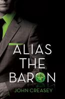 John Creasey: Alias the Baron