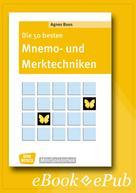 Agnes Boos: Die 50 besten Mnemo- und Merktechniken - eBook