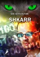 She Seya Rutan: Shkarr ★★★★