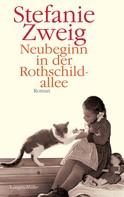 Stefanie Zweig: Neubeginn in der Rothschildallee ★★★★★