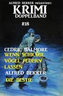 Alfred Bekker: Krimi Doppelband #18
