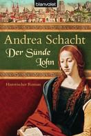 Andrea Schacht: Der Sünde Lohn ★★★★★