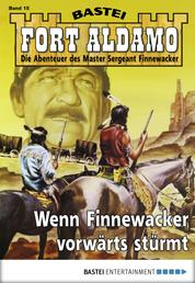 Fort Aldamo - Folge 015 - Wenn Finnewacker vorwärts stürmt