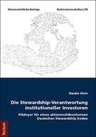 Hauke Hein: Die Stewardship-Verantwortung institutioneller Investoren