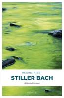 Regina Riest: Stiller Bach ★★★★