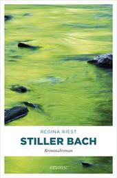 Stiller Bach - Kriminalroman