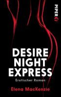 Elena MacKenzie: Desire Night Express ★★★★
