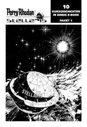 Stellaris Paket 1 - Perry Rhodan Stellaris Geschichten 1-10