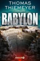 Thomas Thiemeyer: Babylon ★★★★