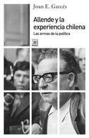Joan E. Garcés: Allende y la experiencia chilena