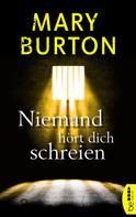 Mary Burton: Niemand hört dich schreien ★★★★★