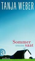 Tanja Weber: Sommersaat ★★★★