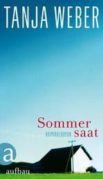 Sommersaat - Kriminalroman