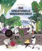 Doris Kampas: Das sensationelle Winterhochbeet ★★★★★